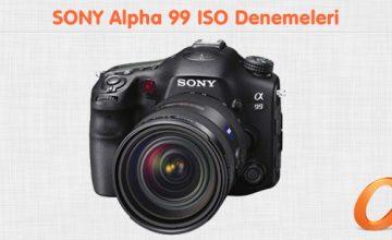 Sony Alpha 99 ISO Denemeleri
