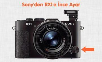 Sony'den RX1'e İnce Ayar