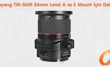 Samyang Tilt-Shift 24mm Lensi A ve E Mount İçin Geliyor