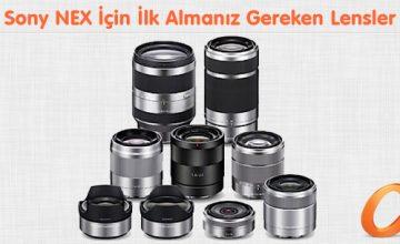 Sony NEX İçin İlk Almanız Gereken Lensler