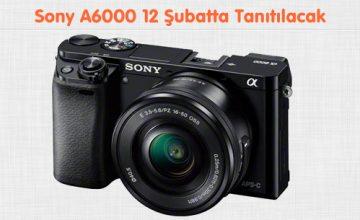 Sony A6000 12 Şubatta Tanıtılacak